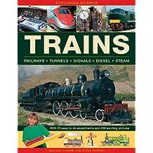 Exploring Science: Trains