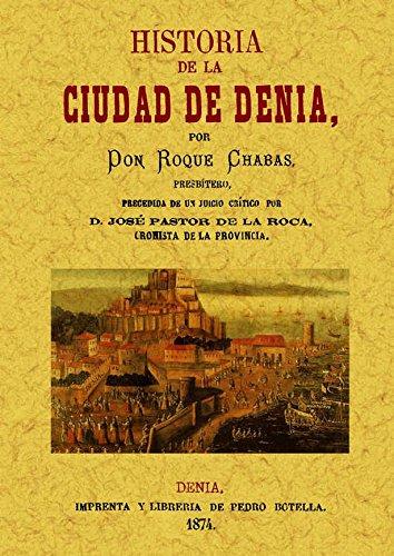 Historia de la ciudad de Denia por Roque Chabás