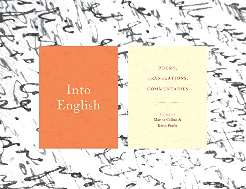 Into English: Poems, Translations, Commentaries por Martha Collins