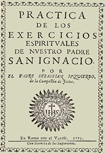Antología San Ignacio de Loyola - Ejercicios espirituales (con notas)
