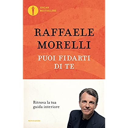 Puoi Fidarti Di Te (Oscar Grandi Bestsellers)