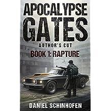 Rapture (Apocalypse Gates Author's Cut Book 1) (English Edition)