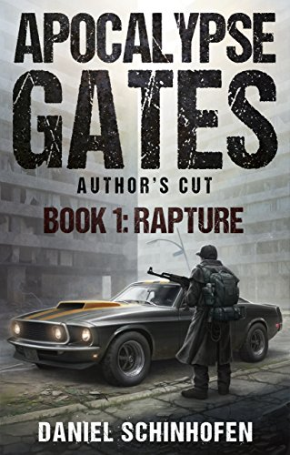 Rapture (Apocalypse Gates Author's Cut Book 1) par Daniel Schinhofen
