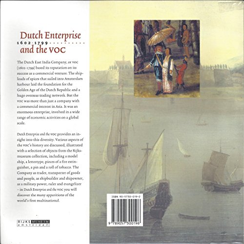 Dutch Enterprise and the VOC 1602-1799