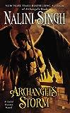 Archangel's Storm (A Guild Hunter Novel, Band 5)