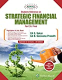 Students' Referencer on Strategic Financial Management: Padhuka CA Final