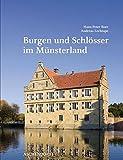 Burgen und Schlösser im Münsterland -