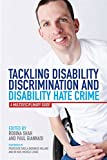 Tackling Disability Discrimination and Disability Hate Crime: A Multidisciplinary Guide