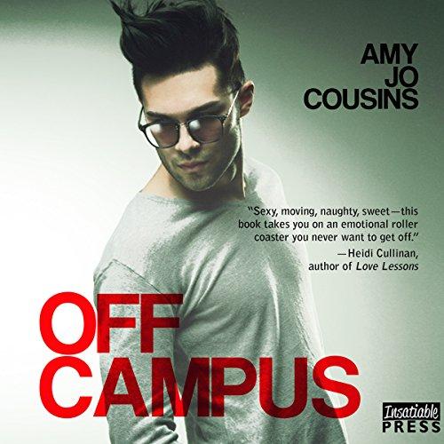 Off Campus: Bend or Break, Book 1