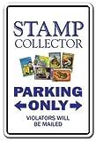 Funny Sign regalo señal de aparcamiento colector Sello colección envío philatelist Hobbie al aire libre Metal Sign de aluminio placa de pared decoración