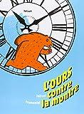 vignette de 'L'ours contre la montre (Joëlle Jolivet)'