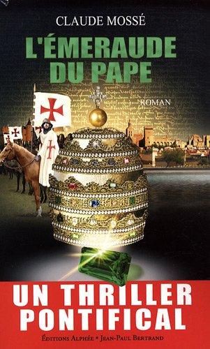 L'Emeraude du pape