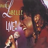 Songtexte von Patti LaBelle - Live!
