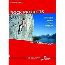 RockProjects - Kletterführer Salzkammergut: Sportklettern, alpines Sportklettern und Bouldern im Salzkammergut.