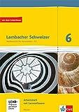 Lambacher Schweizer Mathematik 6 - G9. Ausgabe Hessen: Arbeitsheft plus Lösungsheft und Lernsoftware Klasse 6 (Lambacher Schweizer. Ausgabe für Hessen ab 2013)