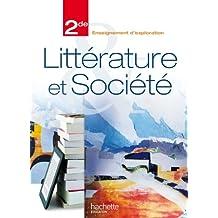 Littérature et société 2e : Enseignement d'exploration