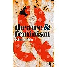 Theatre and Feminism