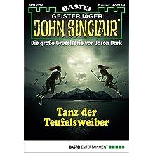John Sinclair - Folge 2040: Tanz der Teufelsweiber