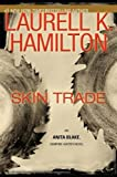 skin trade an anita blake vampire hunter novel by laurell k hamilton 2010 05 25