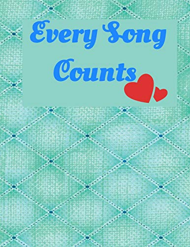 Every Song Counts: Music Review Journal - Blank Lined Music Notebook For Song and Lyrics Review