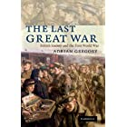 The Last Great War: British Society and the First World War (English Edition)