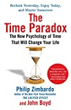 The Time Paradox: The New Psychology of Time That Will Change Your Life best price on Amazon @ Rs. 0