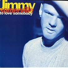 To Love Somebody [Vinilo]