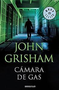 Cámara de gas par John Grisham
