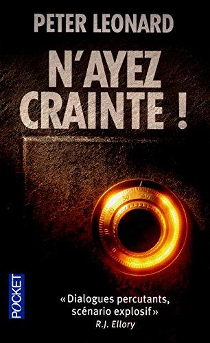 N AYEZ CRAINTE par PETER LEONARD