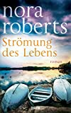 Strömung des Lebens: Roman (German Edition)
