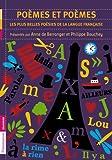Poèmes et poèmes : Les plus belles poésies de la langue française