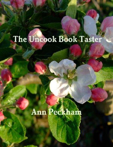 The Uncook Book Taster by Ann Peckham (2011-08-20)