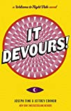 It Devours!: A Night Vale Novel (English Edition)