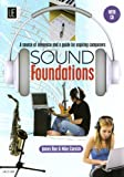 Sound Foundations with CD: A source of reference and a guide for aspiring composers - english