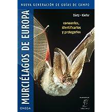 Murciélagos de Europa. Nueva generación (GUIAS DEL NATURALISTA)