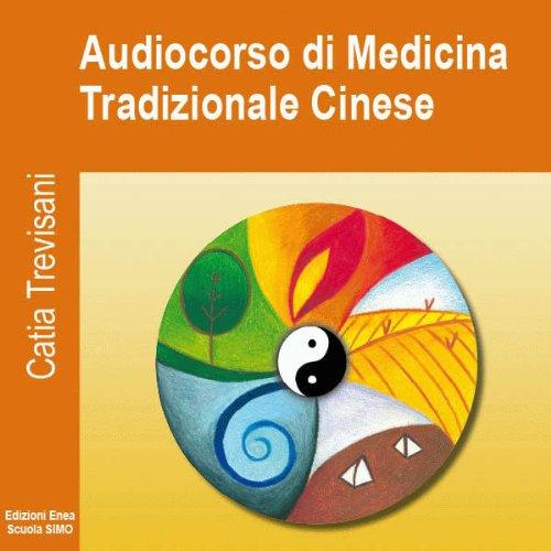 Audiocorso di Medicina tradizionale cinese  Audiolibri