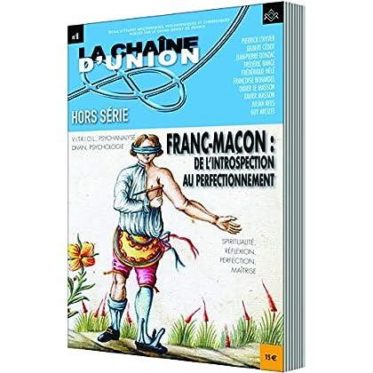 FRANC MACON : DE L'INTROSPECTION AU PERFECTIONNEMENT