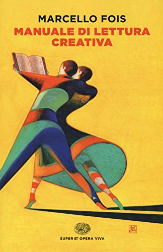 Manuale di lettura creativa
