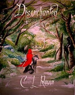 Disenchanted by [Raven, C L]