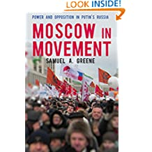 Moscow in Movement: Power and Opposition in Putin's Russia