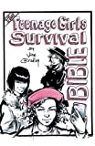 The Teenage Girls Survival Bible
