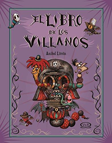El libro de los villanos por Anibal Litvin