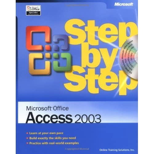 Microsoft?? Office Access 2003 Step by Step by Online Training Solutions Inc. (2003-09-24)