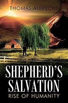Pagina Descargar Libros Shepherd's Salvation: Rise of Humanity PDF