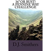 "36"" or Bust! A Pennine Way challenge (English Edition)"