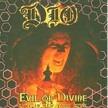 Evil Or Divine (Live)