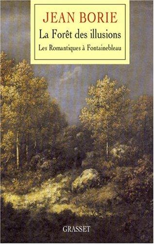 Une forêt pour les dimanches : Les Romantiques à Fontainebleau