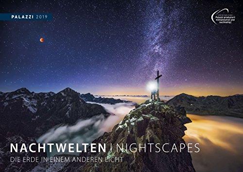 NACHTWELTEN 2019: NIGHTSCAPES - Nacht-Fotografie - Sternen-Himmel - Milchstraße Buch-Cover