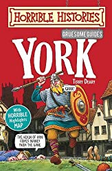 Gruesome Guides: York (Horrible Histories) by Terry Deary (2010-03-01)