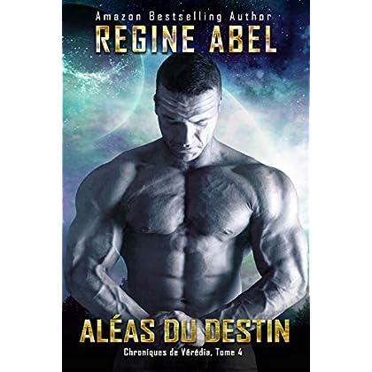Aléas du Destin (Chroniques de Vérédia t. 4)